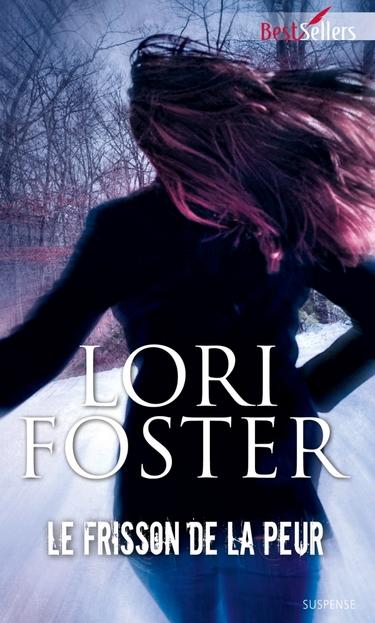 Hommes d'honneur - Tome 4 : Le frisson de la peur de Lori Foster 97822849