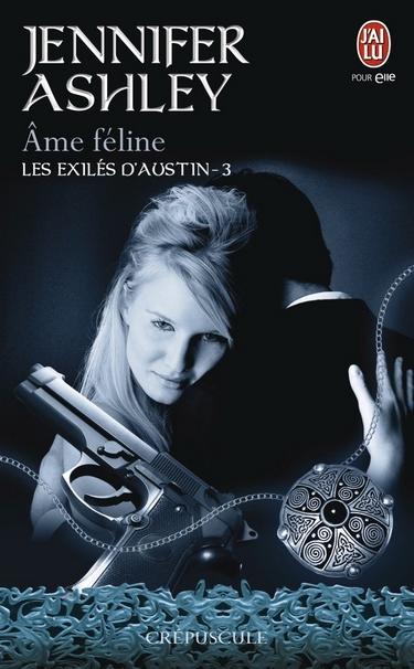 Les Exilés d'Austin - Tome 3 : Âme Féline de Jennifer Ashley Ame_fe10