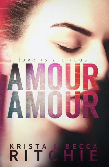 Amour Amour de Krista & Becca Ritchie Amour_12