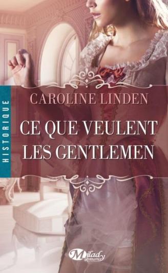 La famille Reece - Tome 1 : Ce Que Veulent les Gentlemen de Caroline Linden Captur10