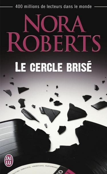 Fille de star / Le cercle brisé de Nora Roberts  Cercle11