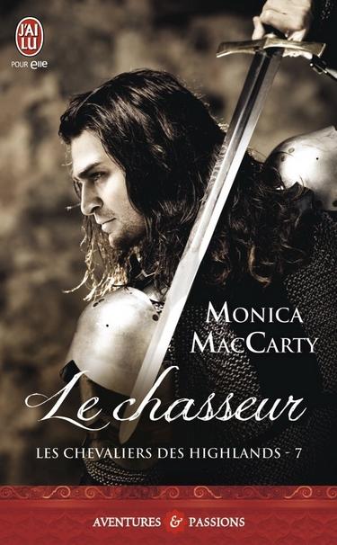 Les Chevaliers des Highlands - Tome 7 : Le Chasseur de Monica McCarty Chass10