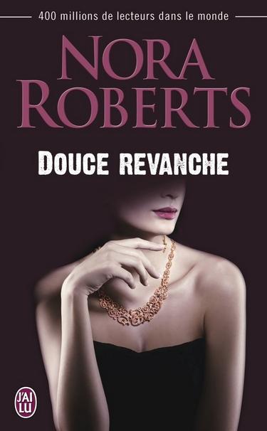 Douce Revanche de Nora Roberts Douce_10