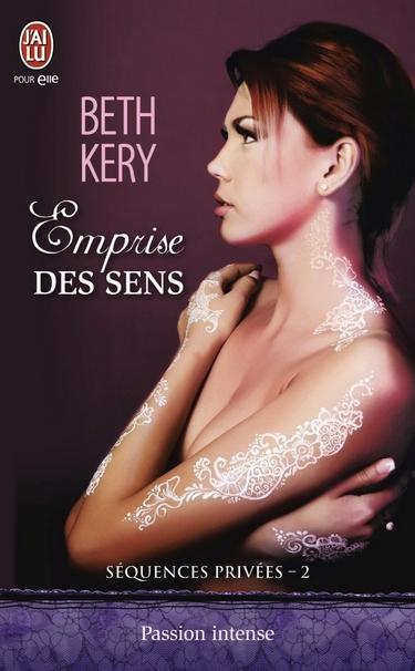 Séquences Privées - Tome 2 : Emprise des sens de Beth Kery Empri10