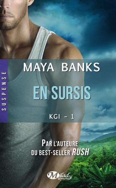 Concours Milady - KGI : En Sursis de Maya Banks !  En_sur13