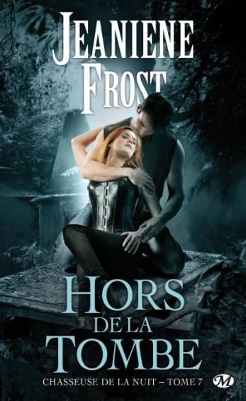 Chasseuse de la Nuit - Tome 7 : Hors de la Tombe de Jeaniene Frost Hors_d10