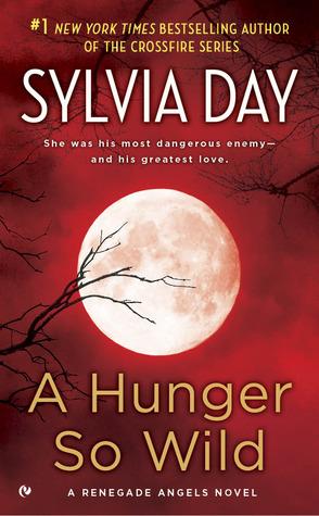 Les Anges Renégats - Tome 2 : Désir sauvage de Sylvia Day Hunger10