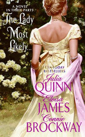 Tome 1 : Trois Mariages et Cinq Prétendants de Julia Quinn, Eloisa James et Connie Brockway Lady_m10