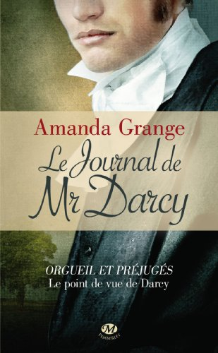 Darcy - Le journal de Mr. Darcy - Amanda Grange Le-jou10