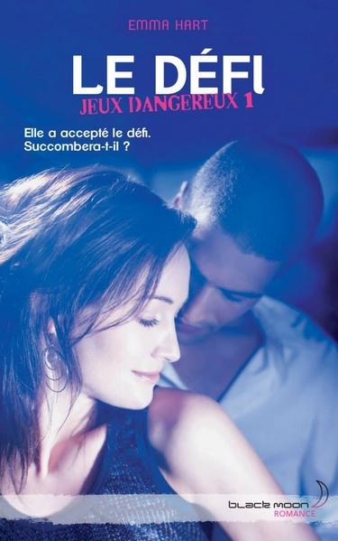 Concours Black Moon Romance - Le Défi de Emma Hart Le_daf12