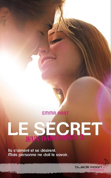Jeux Dangereux - Tome 2 : Le secret de Emma Hart Le_sec10