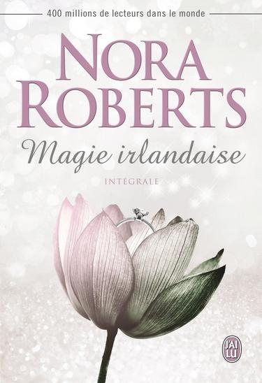 magie irlandaise - Magie irlandaise - Tome 1 : Les joyaux du soleil de Nora Roberts Magie10