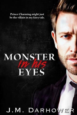 Monster in his eyes de J.M. Darhower Monste10