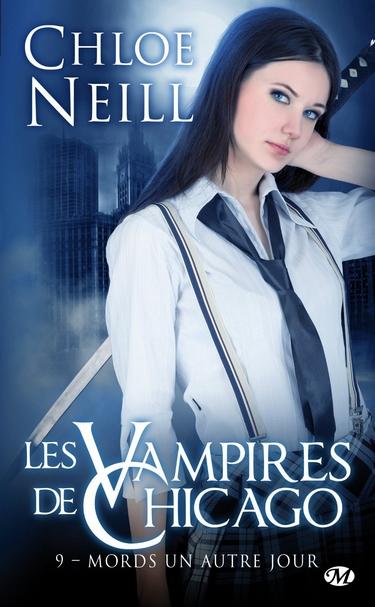 Les Vampires de Chicago - Tome 9 : Mords un autre jour de Chloe Neill Neill10