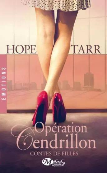 Contes de Filles - Tome 1 : Opération Cendrillon de Hope Tarr Opa10