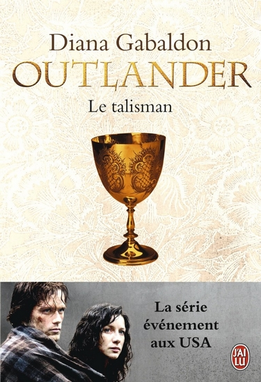 talisman - Le Chardon et le Tartan - Tome 2 : Le talisman de Diana Gabaldon  Outlan10