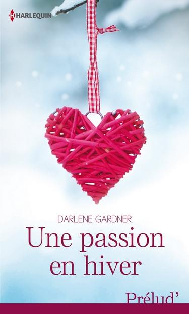 une passion en hiver - Une passion en hiver de Darlene Gardner Passio11
