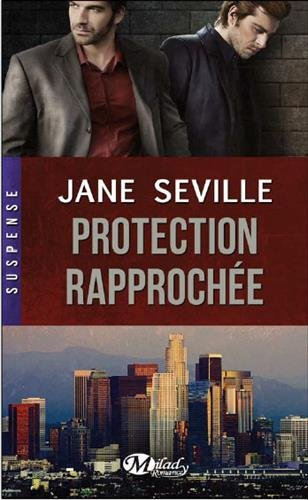 jane seville - (Romance M/M) Zero at the bone - Tome 1 : Protection Rapprochée de Jane Seville  Protec10