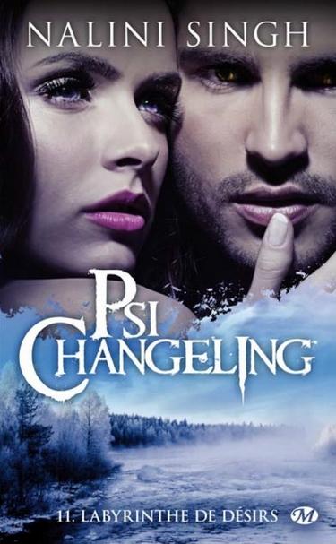 nalini - Psi-Changeling - Tome 11 : Labyrinthe de désirs de Nalini Singh Psi_ch11