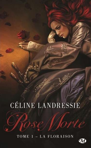rose morte - Rose Morte -  Tome 1 : La floraison de Céline Landressie - Page 2 Rose_m10
