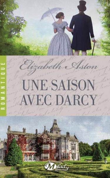 Une Saison avec Darcy - Elizabeth Aston Saison10