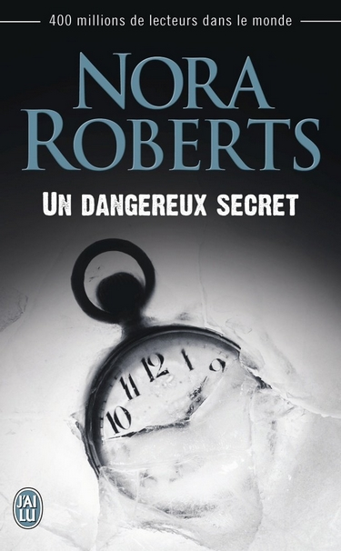 Un dangereux secret de Nora Roberts Secret10