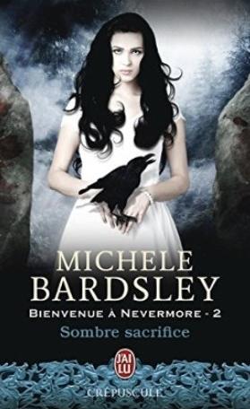 Bienvenue à Nevermore - Tome 2 : Sombre Sacrifice de Michele Bardsley Sombre10