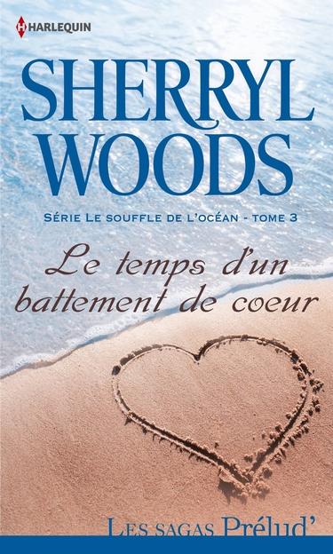 Le souffle de l'océan - Tome 3 : Le temps d'un battement de coeur de Sherryl Woods Temps_10