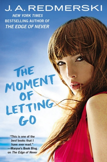 The Moment of Letting Go de J.A. Redmerski The_mo10