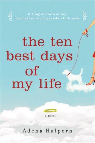 Les dix plus beaux jours de ma vie d'Adena Halpern The_te10