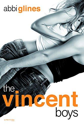 The Vincent Boys (Version non censurée) - Abbi Glines Vincen10