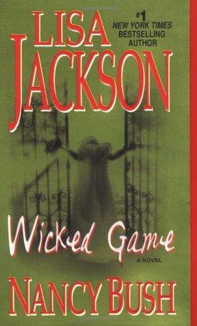 Wicked - Tome 1 : Wicked Game de Lisa Jackson et Nancy Bush Wicked10