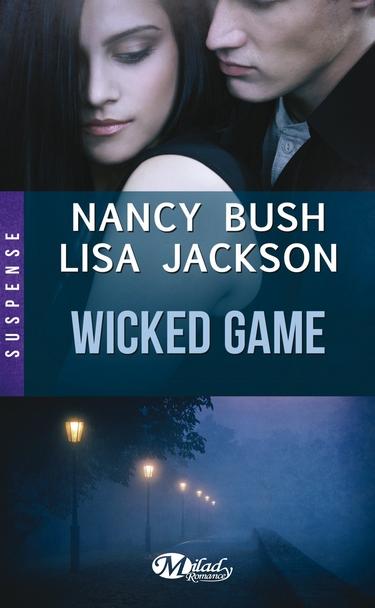 Wicked - Tome 1 : Wicked Game de Lisa Jackson et Nancy Bush Wicked11