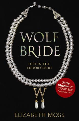 Au Temps des Tudors - Tome 1 : Mariée et Soumise de Elizabeth Moss Wolf_b10
