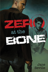 jane seville - (Romance M/M) Zero at the bone - Tome 1 : Protection Rapprochée de Jane Seville  Zero_t10