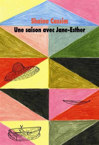 Une saison avec Jane-Esther de Shaïne Cassim 97822110