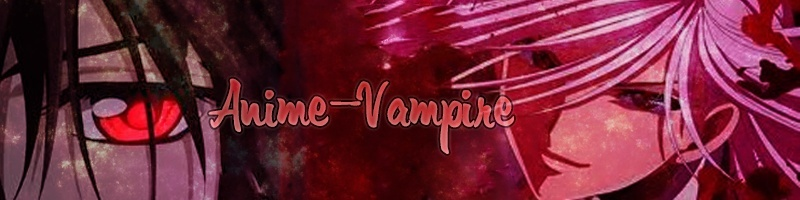 •Anime Vampire•