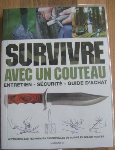 """[Manuel](Survie) """"Survivre avec un couteau"""" de Bob Holtzman  110"""