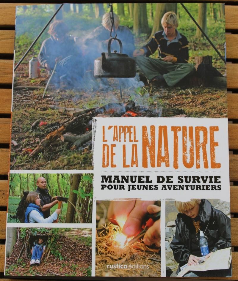 """[Manuel] (Survie) """"L'appel de la Nature ,manuel de survie pour jeunes aventuriers."""" Img_2010"""