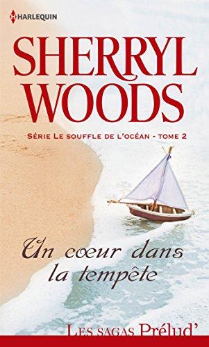 Le souffle de l'océan - Tome 2 : Un coeur dans la tempête de Sherryl Woods 51q7sh10
