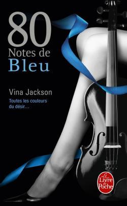 80 Notes - Tome 2 : 80 notes de bleu de Vina Jackson 97822510