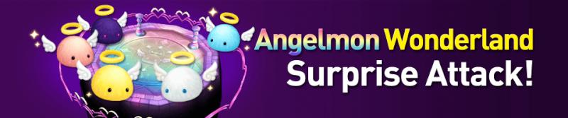 [INFO] Angelmon Wonderland Surprise Attack! Image_12