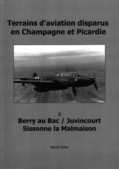 Aérodrome allemand de Berry-au-Bac / Juvincourt entre 1940-44 Berry_11