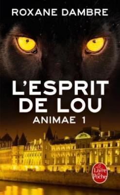 Animae - Tome 1 : L'Esprit de Lou de Roxane Dambre Animae12