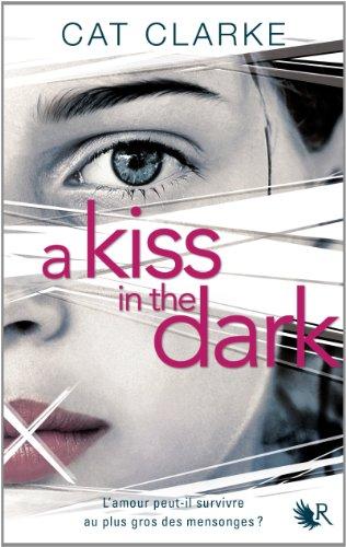 A KISS IN THE DARK de Cat Clarke 510oiv10