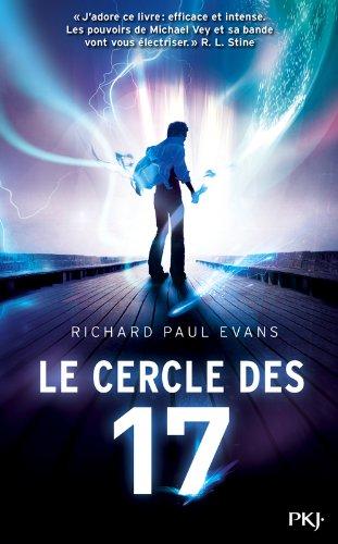 LE CERCLE DES 17 (Tome 1) de Richard Paul Evans 51indh10