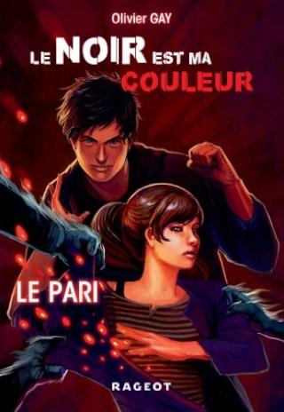 LE NOIR EST MA COULEUR (Tome 1) LE PARI de Olivier Gay 51kejc10
