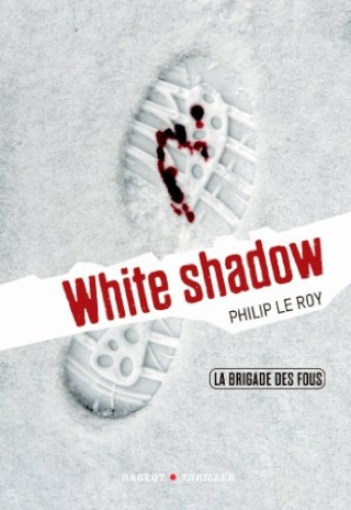 WHITE SHADOW de Philip Le Roy 51oavh10