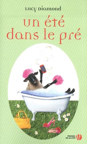 UN ÉTÉ DANS LE PRÉ de Lucie Diamond  Couv3211
