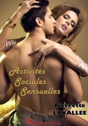 ACTIVITÉS SOCIALES SENSUELLES de Pierrette Lavallée Sans_t11